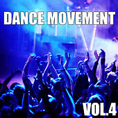 Dance Movement, Vol.4 by Various Artists