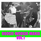 Boogie-Woogie-Mania, Vol.1 by Various Artists