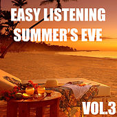 Easy Listening Summer's Eve, Vol.3 by Various Artists