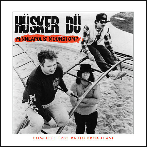 Minneapolis Moonstomp (Live) von Husker Du