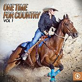One Time for Country, Vol. 1 by Various Artists