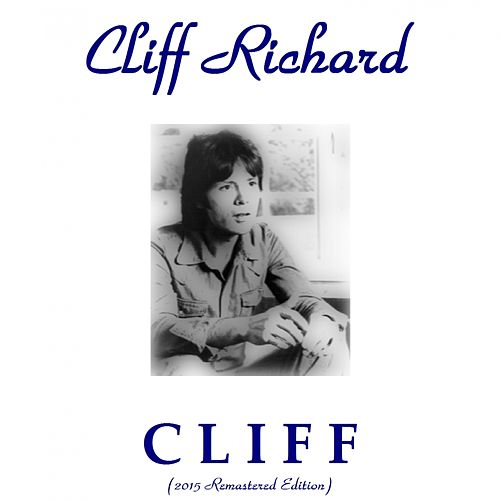 Cliff (2015 Remastered Edition) by Cliff Richard