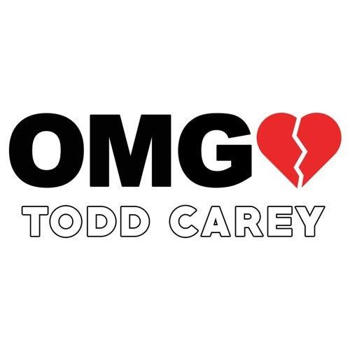 Omg by Todd Carey
