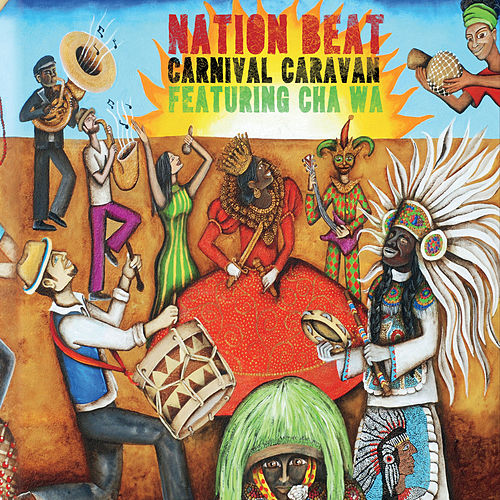 Carnival Caravan by Nation Beat