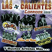 Las Mas Calientes Corridos 2008 by Various Artists