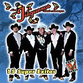 15 Super Exitos by Los Jilgueros Del Arroyo
