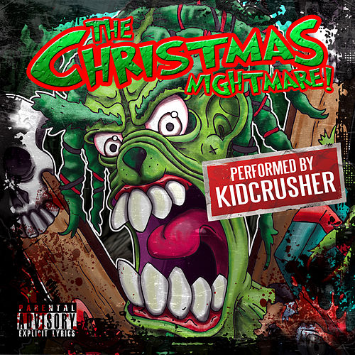 The Christmas Nightmare! by KidCrusher