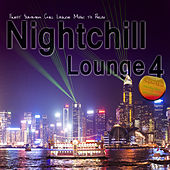 Nightchill Lounge 4 (Finest Summer Chill Lounge Music to Relax) by Various Artists