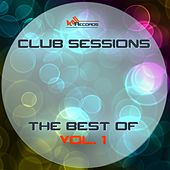 Club Sessions - The Best Of, Vol. 1 by Various Artists