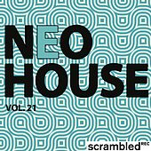 Neohouse, Vol. 21 by Various Artists