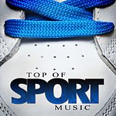 Top of Sport Music by Various Artists