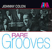 Fania Rare Grooves von Johnny Colon