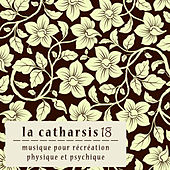 La Catharsis - Dix-Huitième Édition by Various Artists