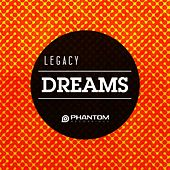Dreams by Legacy