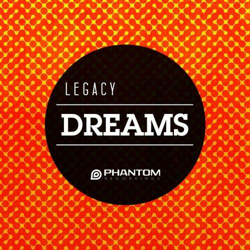 Dreams by Legacy
