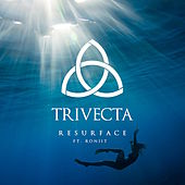 Resurface (feat. Roniit) - Single by Trivecta