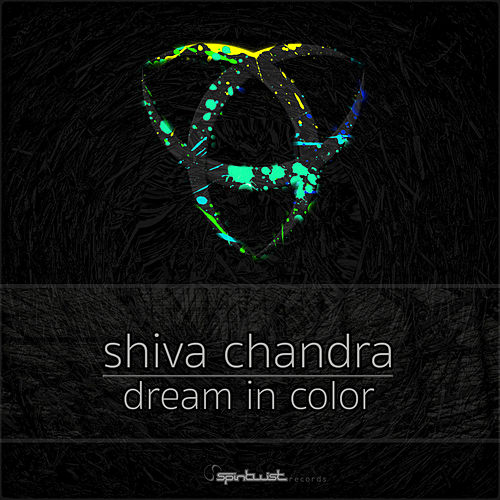 Dream In Color by Shiva Chandra