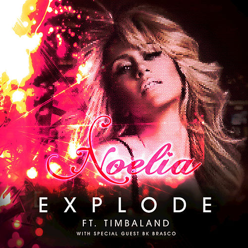 Explode - Single by Noelia