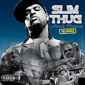 Already Platinum Reloaded by Slim Thug