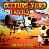 Culture Yard Family by Various Artists