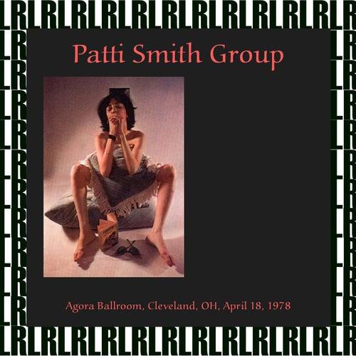Agora Ballroom, Cleveland OH. April 18 ,1978 (Remastered) [Live FM Radio Broadcasting] von Patti Smith