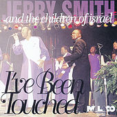 I've Been Touched by Jerry Smith & His Royal...