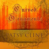 Curved Ornaments von Patsy Cline