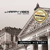 German History by Dj Happy Vibes