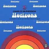 Horizons by Charles McPherson