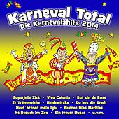 Karneval Total - Die Karnevalshits 2014 by Various Artists