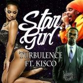 Star Girl (feat. Kisco) - Single by Turbulence