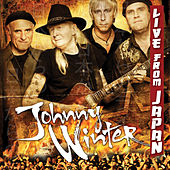 Live From Japan by Johnny Winter