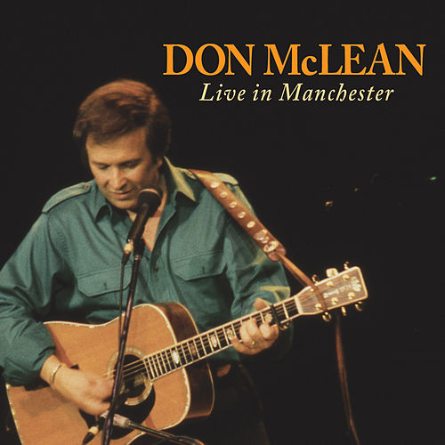 Don Mclean: Live In Manchester by Don McLean