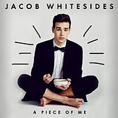 A Piece of Me EP by Jacob Whitesides