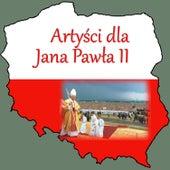 Artysci Dla Jana Pawla II by Various Artists