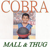 Mall & Thug by Cobra