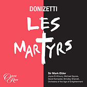 Donizetti: Les martyrs by Various Artists