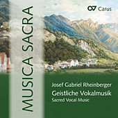 Rheinberger: Musica Sacra by Various Artists