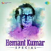 Hemant Kumar Special by Various Artists