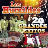 20 Grandes Exitos by Los Humildes