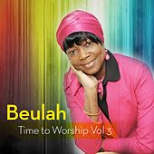 Time to Worship Vol.3 by Beulah