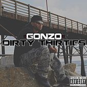 Dirty 30's by Gonzo