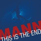 This Is the End von Mann
