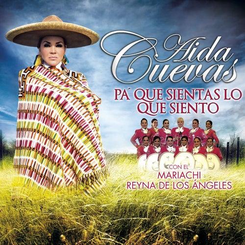 Pa' que Sientas Lo Que Siento by Aida Cuevas