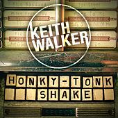 Honky-Tonk Shake by Keith Walker