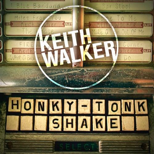 Honky-Tonk Shake by Keith Walker