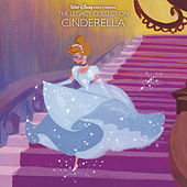 Walt Disney Records The Legacy Collection: Cinderella by Various Artists