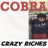 Crazy Riches von Cobra