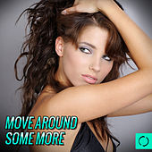 Move Around Some More by Various Artists