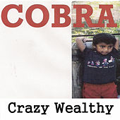Crazy Wealthy von Cobra